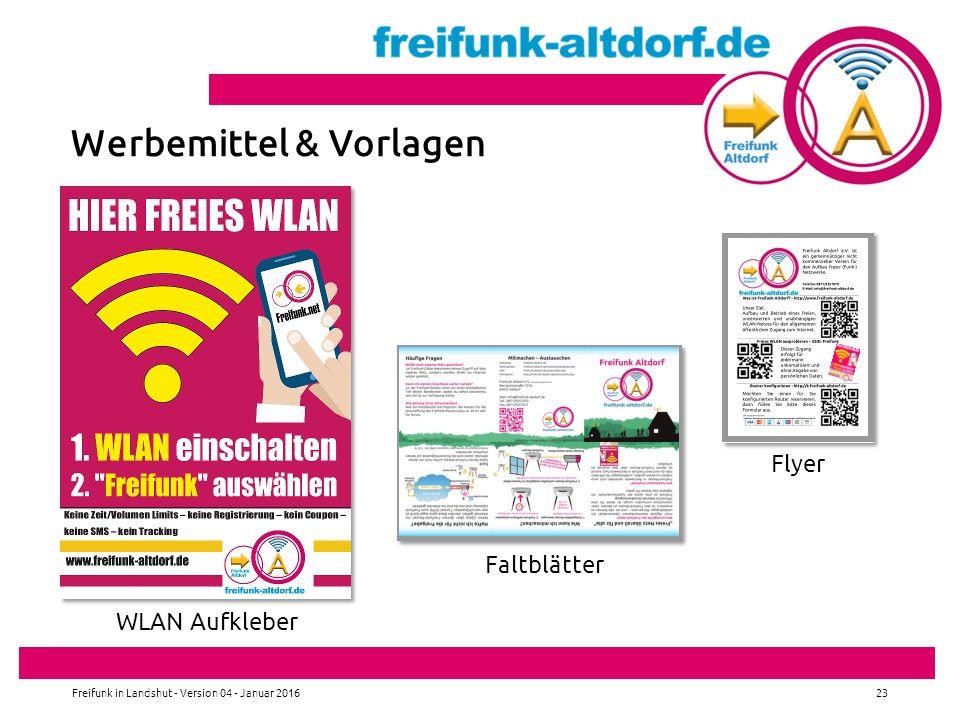 Freifunk in Landshut - Version 04 - Januar 201623 Werbemittel & Vorlagen WLAN Aufkleber Faltblätter Flyer
