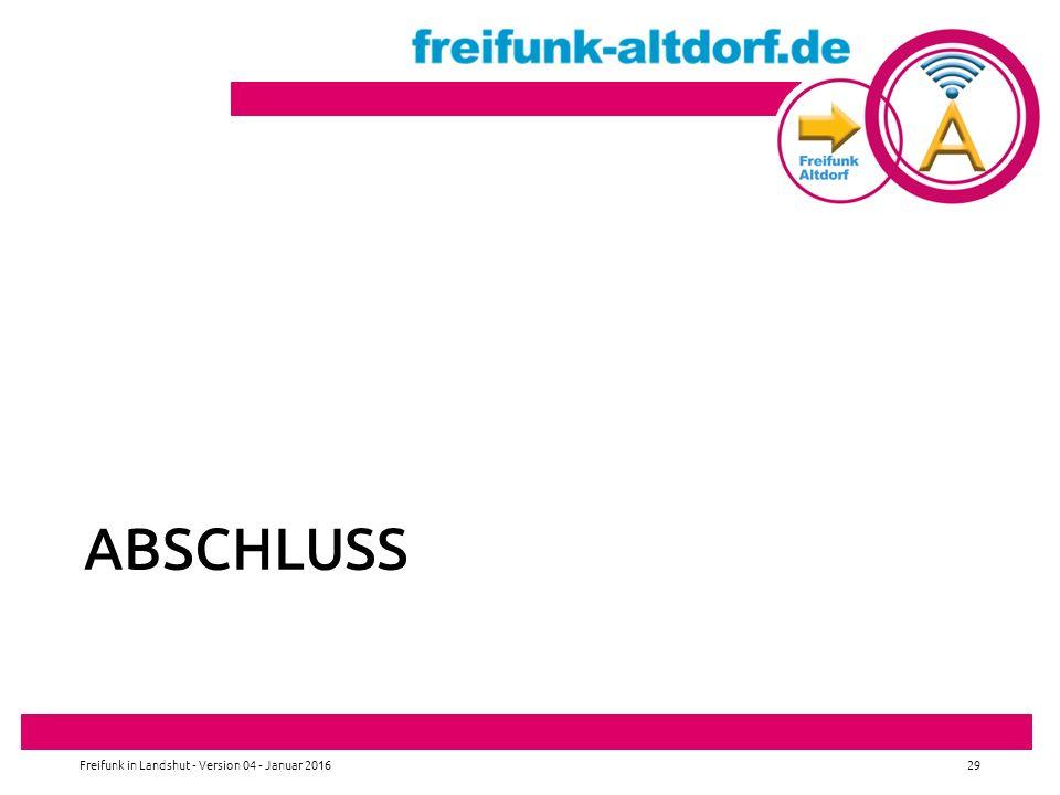ABSCHLUSS Freifunk in Landshut - Version 04 - Januar 201629
