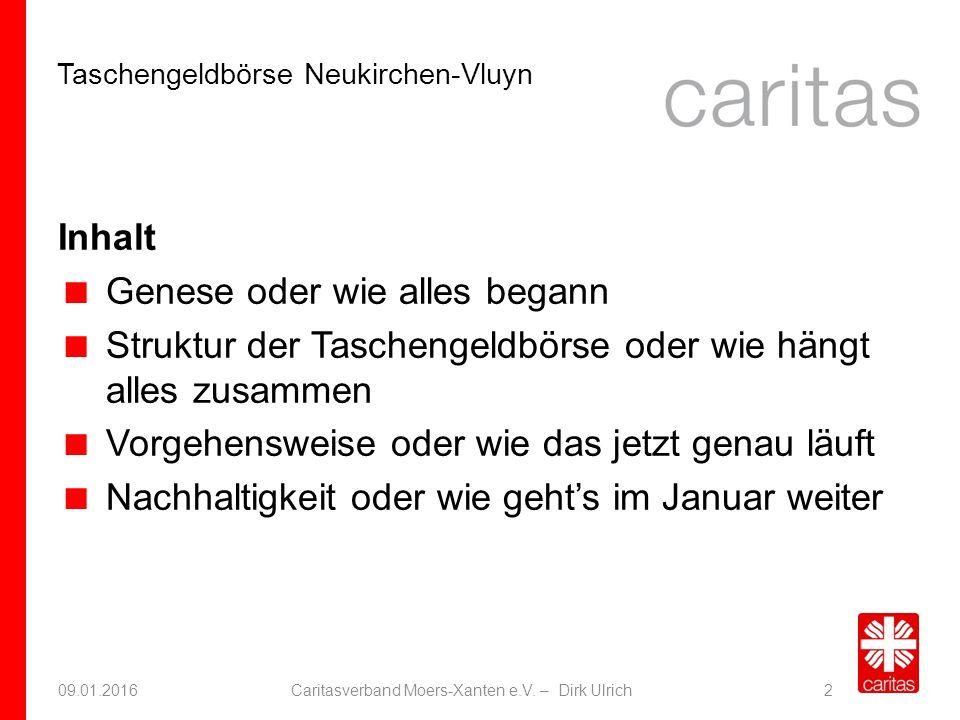 Taschengeldbörse Neukirchen-Vluyn 09.01.2016Caritasverband Moers-Xanten e.V.