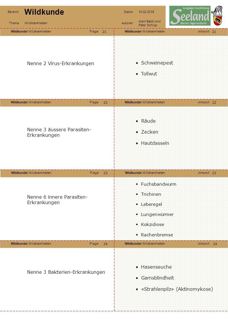 Wildkunde/ WildkrankheitenFrageWildkunde/ WildkrankheitenAntwort Wildkunde/ WildkrankheitenFrageWildkunde/ WildkrankheitenAntwort Wildkunde/ Wildkrank