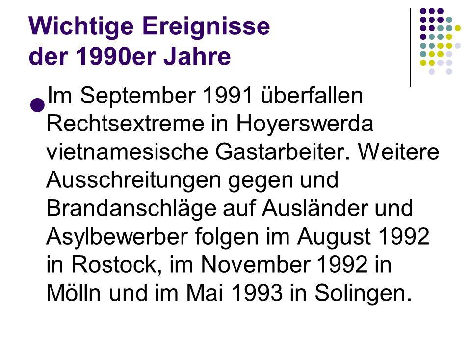 Wichtige Ereignisse der 1990er Jahre Im Juni 1991 beschließt der Bundestag von Bonn nach Berlin zu ziehen. Der Umzug der Bundesregierung soll bis zum