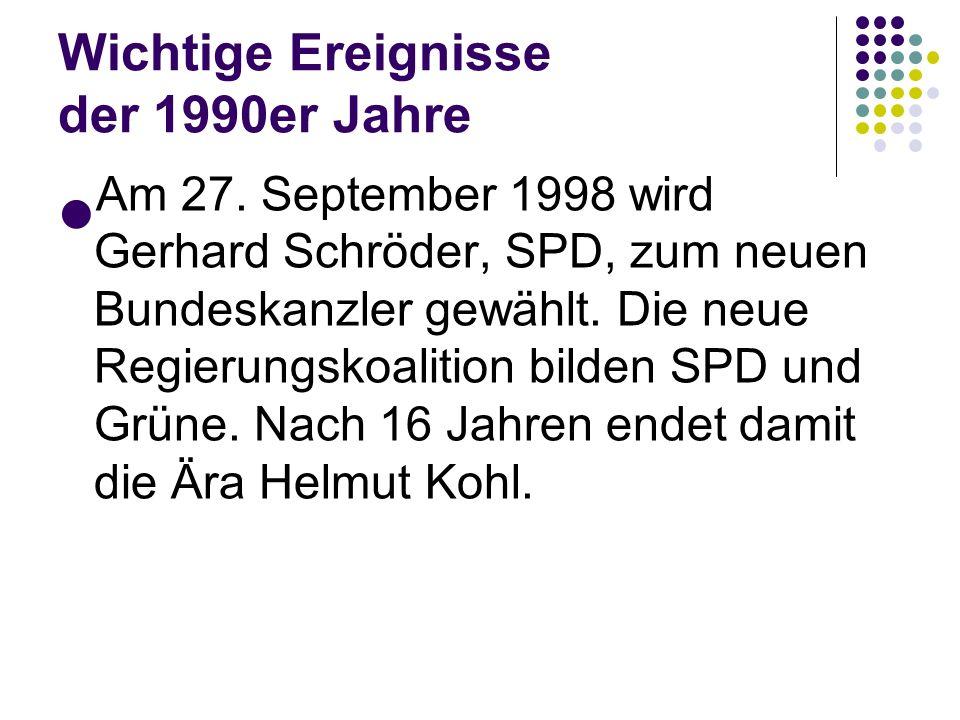 Wichtige Ereignisse der 1990er Jahre Am 26. April 1997 fordert der deutsche Bundestagspräsident Roman Herzog in einer Rede, «durch Deutschland muss ei