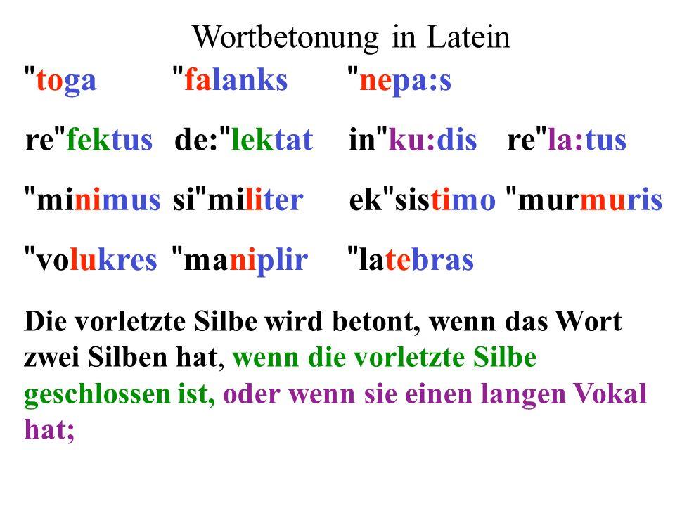 Die vorletzte Silbe wird betont, wenn das Wort zwei Silben hat, wenn die vorletzte Silbe geschlossen ist, oder wenn sie einen langen Vokal hat; re