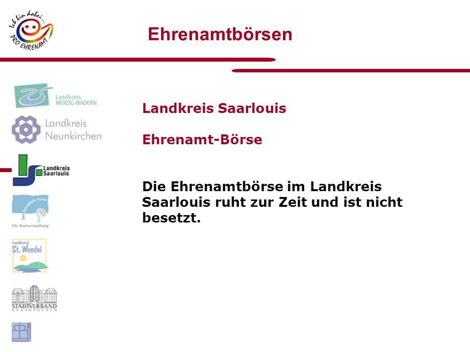 Ehrenamtbörsen Landkreis Saarlouis Ehrenamt-Börse Die Ehrenamtbörse im Landkreis Saarlouis ruht zur Zeit und ist nicht besetzt.