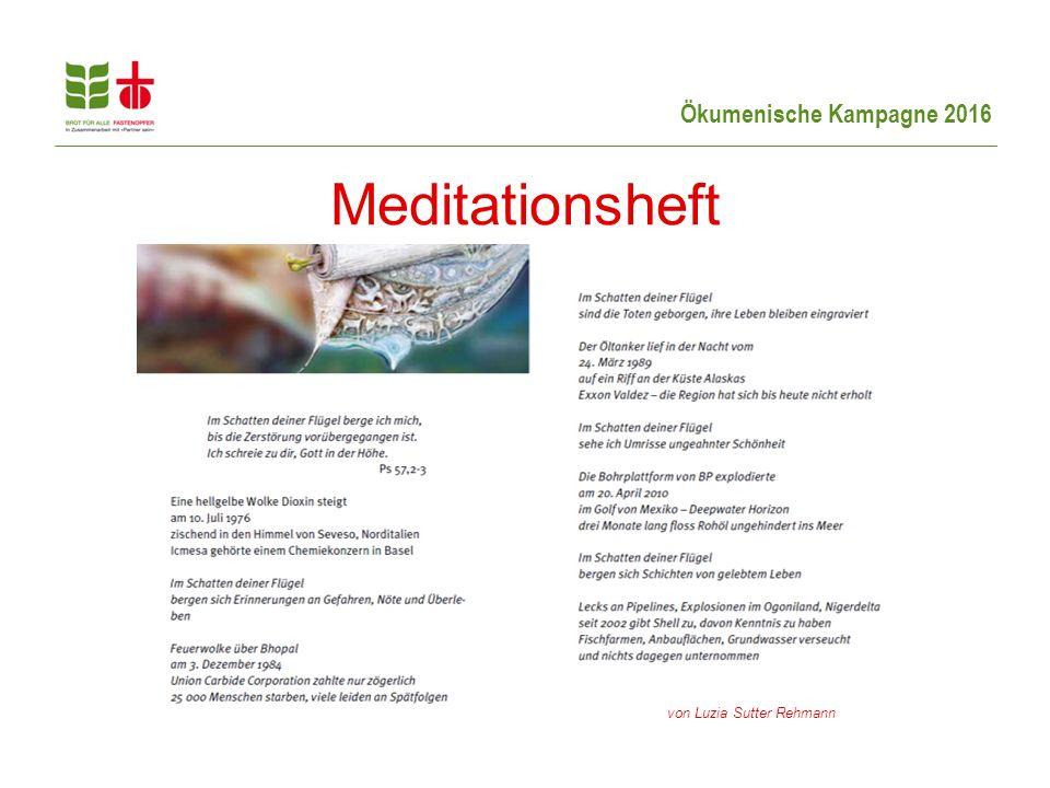 Ökumenische Kampagne 2016 Meditationsheft von Luzia Sutter Rehmann