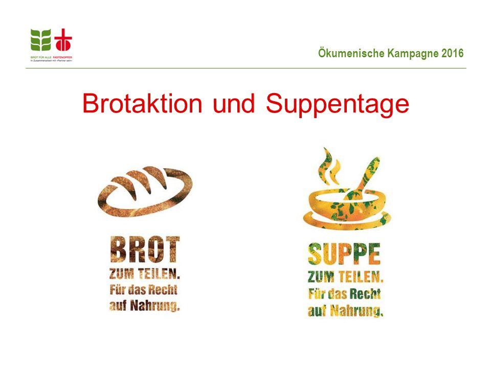 Ökumenische Kampagne 2016 Brotaktion und Suppentage