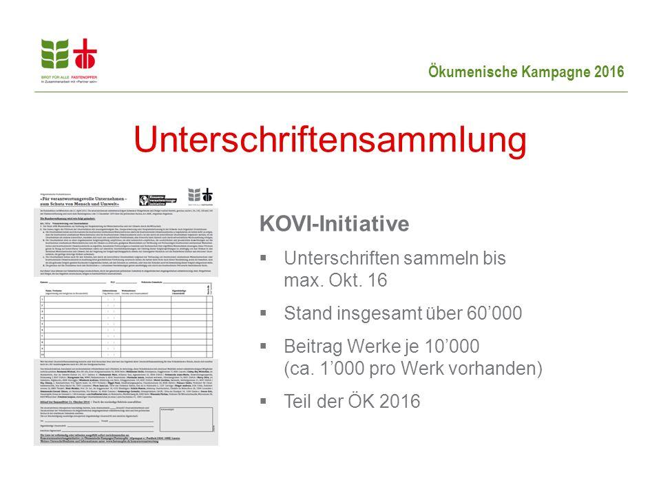 Ökumenische Kampagne 2016 Unterschriftensammlung KOVI-Initiative  Unterschriften sammeln bis max.