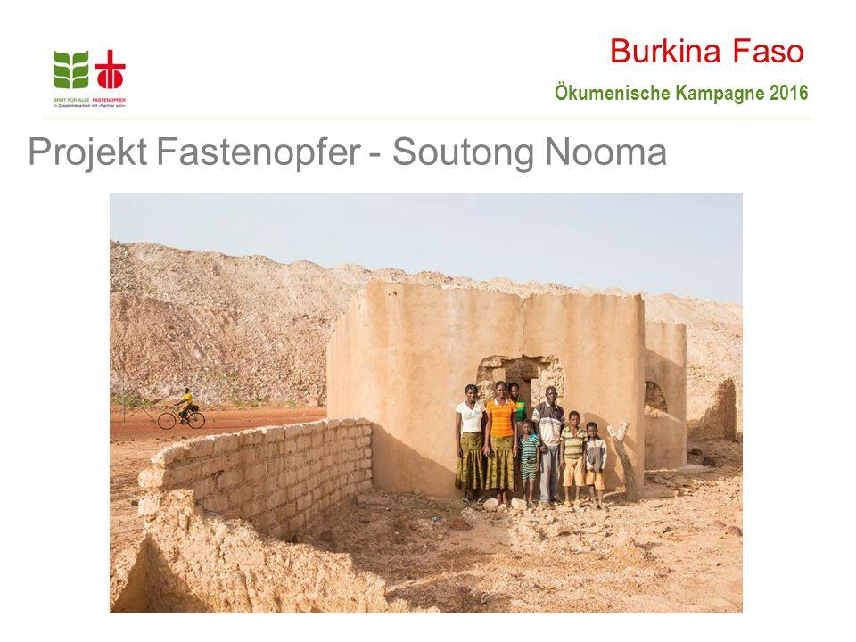 Ökumenische Kampagne 2016 Projekt Fastenopfer - Soutong Nooma Burkina Faso
