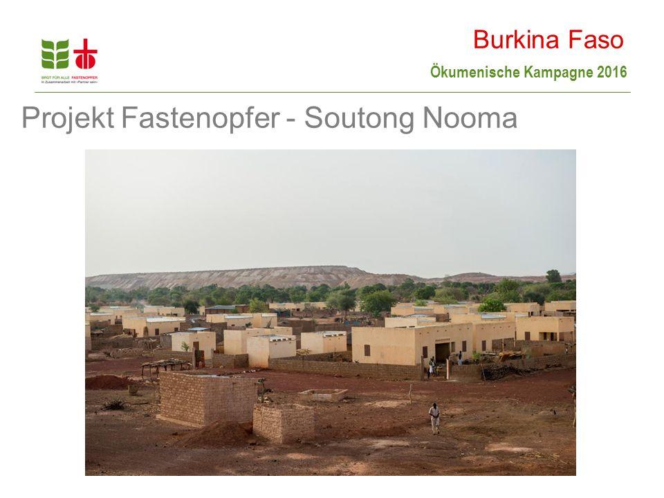 Ökumenische Kampagne 2016 Burkina Faso Projekt Fastenopfer - Soutong Nooma