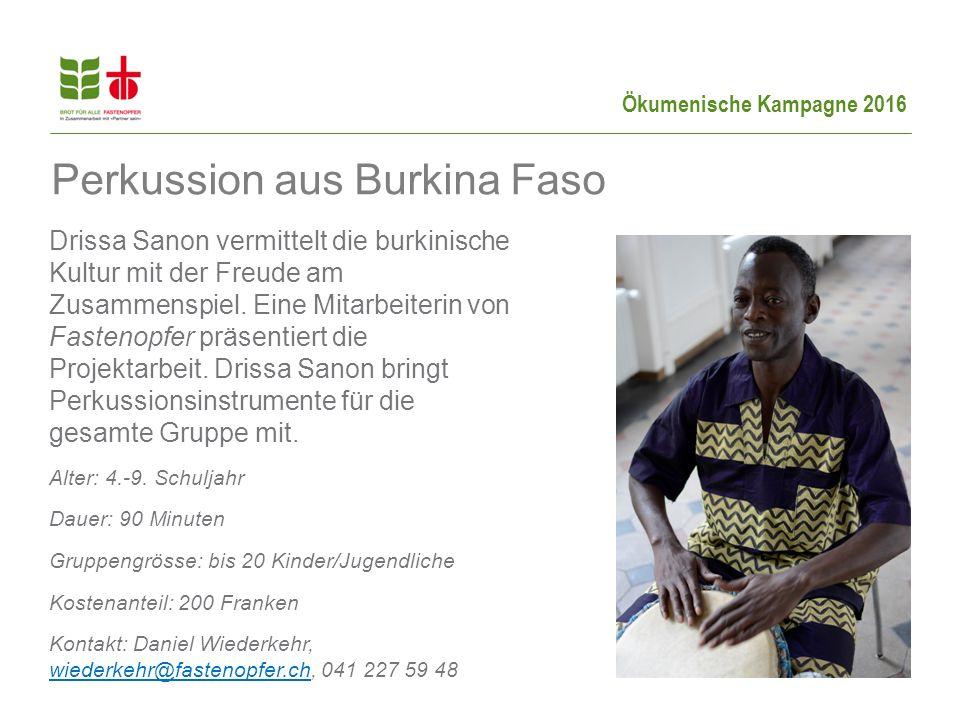 Ökumenische Kampagne 2016 Drissa Sanon vermittelt die burkinische Kultur mit der Freude am Zusammenspiel.