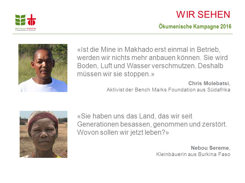 Ökumenische Kampagne 2016 «Ist die Mine in Makhado erst einmal in Betrieb, werden wir nichts mehr anbauen können.