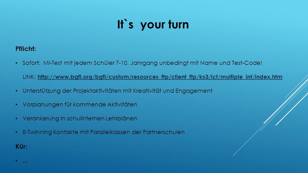 It`s your turn Pflicht: Sofort: MI-Test mit jedem Schüler 7-10.