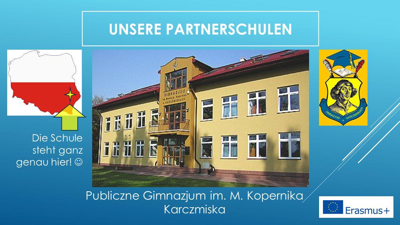 Publiczne Gimnazjum im. M. Kopernika Karczmiska Die Schule steht ganz genau hier!