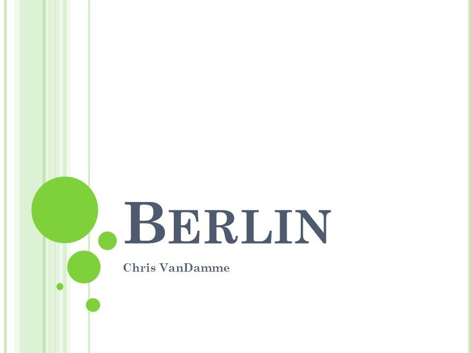 B ERLIN Chris VanDamme