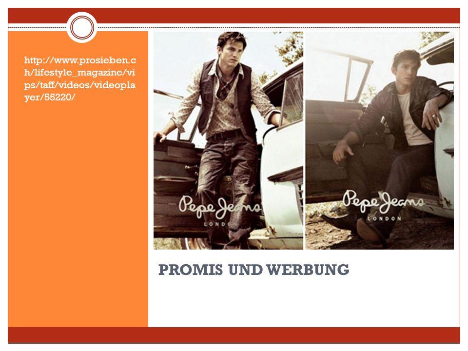 PROMIS machen Werbung – direkt oder indirekt Wer glaubt schon noch an Werbung. Aber wenn sich Stars