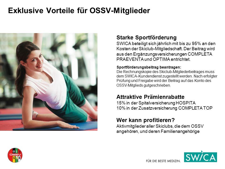 Exklusive Vorteile für OSSV-Mitglieder Starke Sportförderung SWICA beteiligt sich jährlich mit bis zu 95% an den Kosten der Skiclub-Mitgliedschaft. De