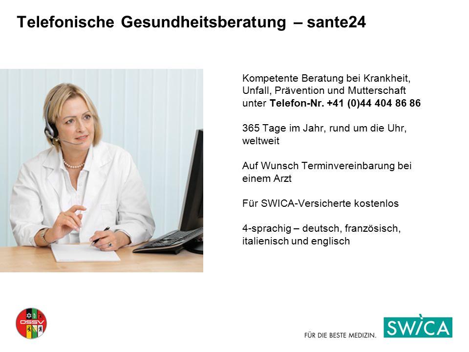 Kompetente Beratung bei Krankheit, Unfall, Prävention und Mutterschaft unter Telefon-Nr. +41 (0)44 404 86 86 365 Tage im Jahr, rund um die Uhr, weltwe