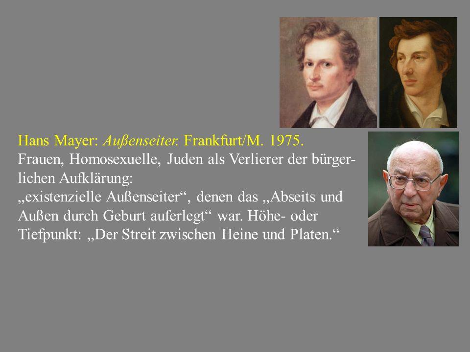 """Hans Mayer: Außenseiter. Frankfurt/M. 1975. Frauen, Homosexuelle, Juden als Verlierer der bürger- lichen Aufklärung: """"existenzielle Außenseiter"""", dene"""