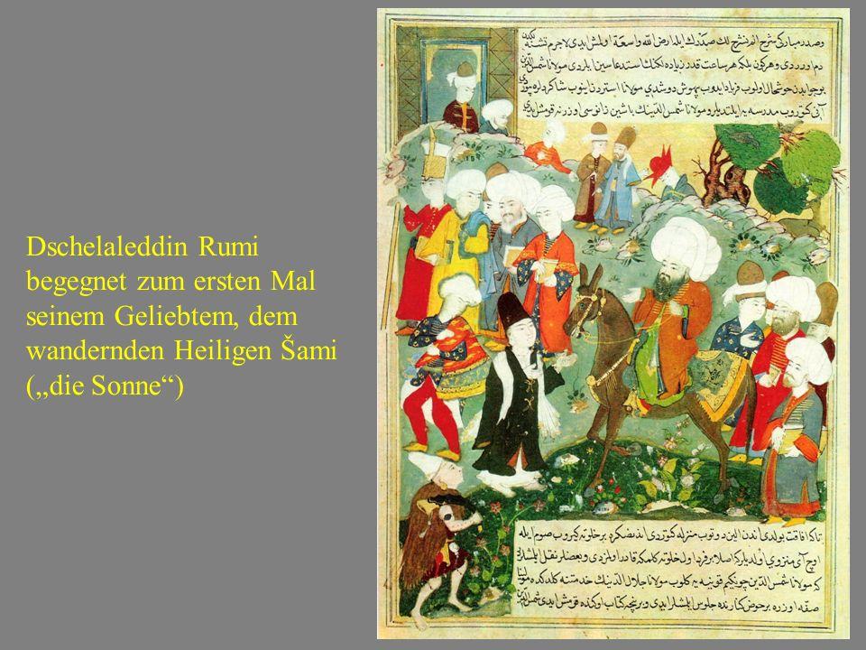 """Dschelaleddin Rumi begegnet zum ersten Mal seinem Geliebtem, dem wandernden Heiligen Šami (""""die Sonne"""")"""