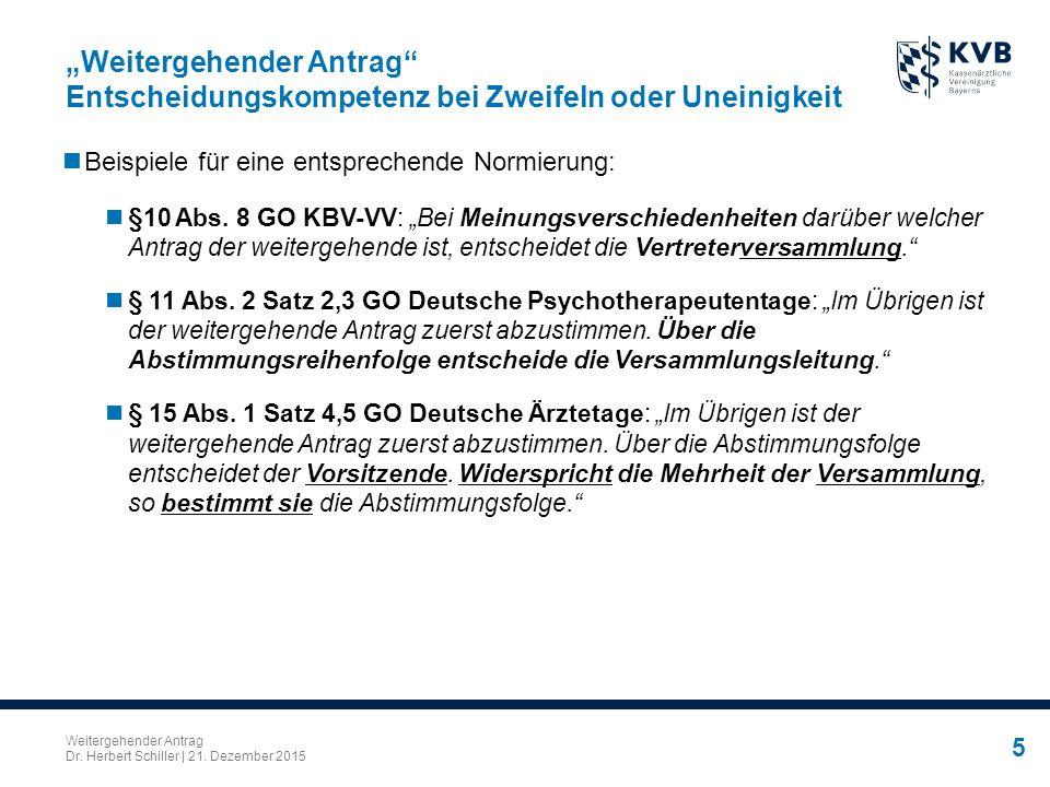 Weitergehender Antrag Dr.Herbert Schiller   21.
