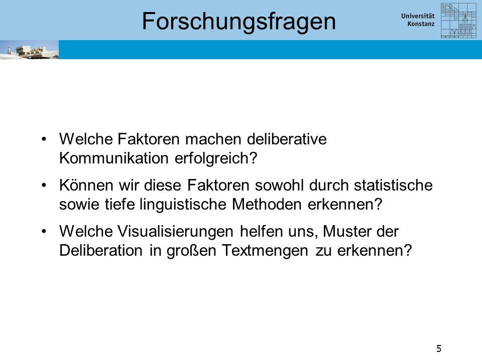 Unsere Herangehensweise Kombination von innovativen Methoden aus den folgenden Teilgebieten: Linguistik Visual Analytics Politikwissenschaft 6