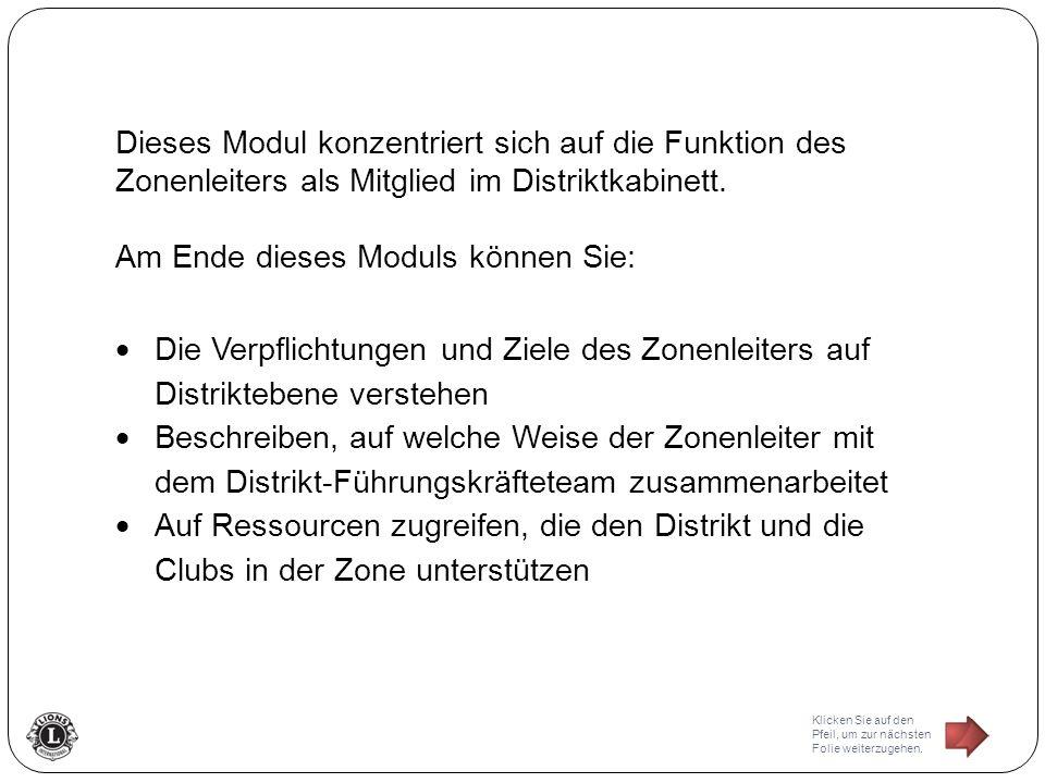 Dieses Modul konzentriert sich auf die Funktion des Zonenleiters als Mitglied im Distriktkabinett.