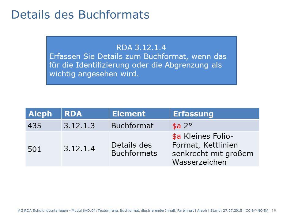 Details des Buchformats AG RDA Schulungsunterlagen – Modul 6AD.04: Textumfang, Buchformat, illustrierender Inhalt, Farbinhalt | Aleph | Stand: 27.07.2