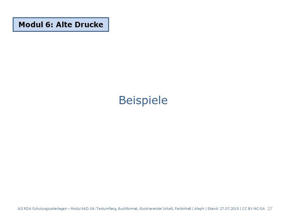 Beispiele Modul 6: Alte Drucke 27 AG RDA Schulungsunterlagen – Modul 6AD.04: Textumfang, Buchformat, illustrierender Inhalt, Farbinhalt | Aleph | Stan