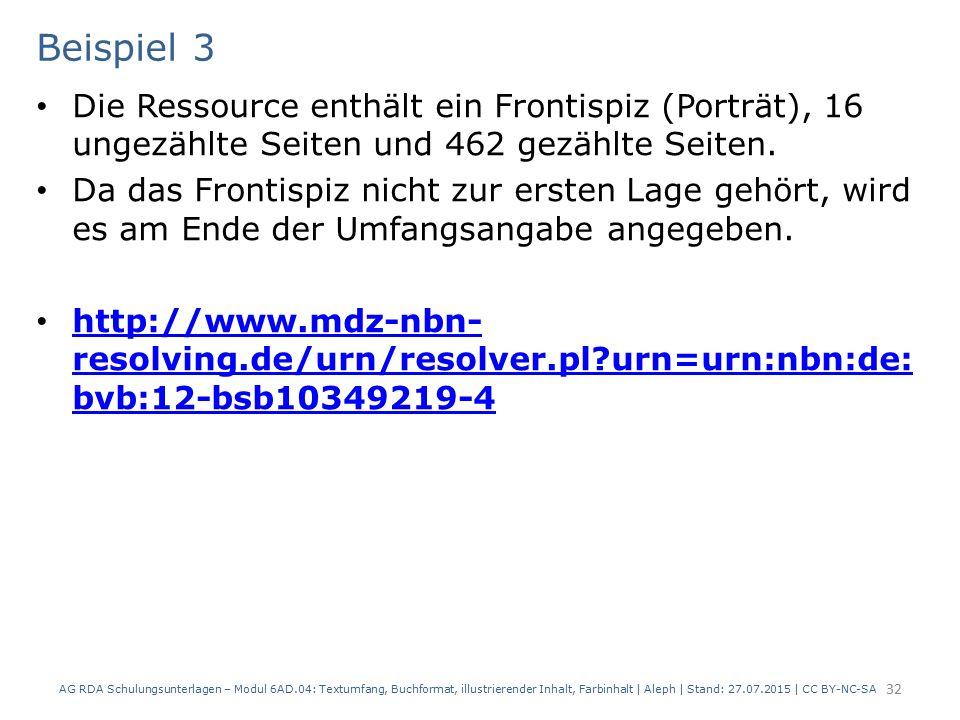 Beispiel 3 Die Ressource enthält ein Frontispiz (Porträt), 16 ungezählte Seiten und 462 gezählte Seiten. Da das Frontispiz nicht zur ersten Lage gehör