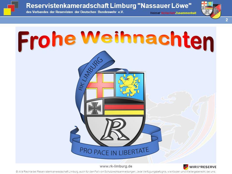 12 © Alle Rechte bei Reservistenkameradschaft Limburg, auch für den Fall von Schutzrechtsanmeldungen.
