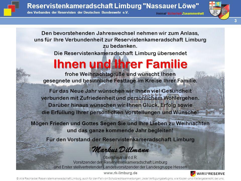 2 © Alle Rechte bei Reservistenkameradschaft Limburg, auch für den Fall von Schutzrechtsanmeldungen. Jede Verfügungsbefugnis, wie Kopier- und Weiterga