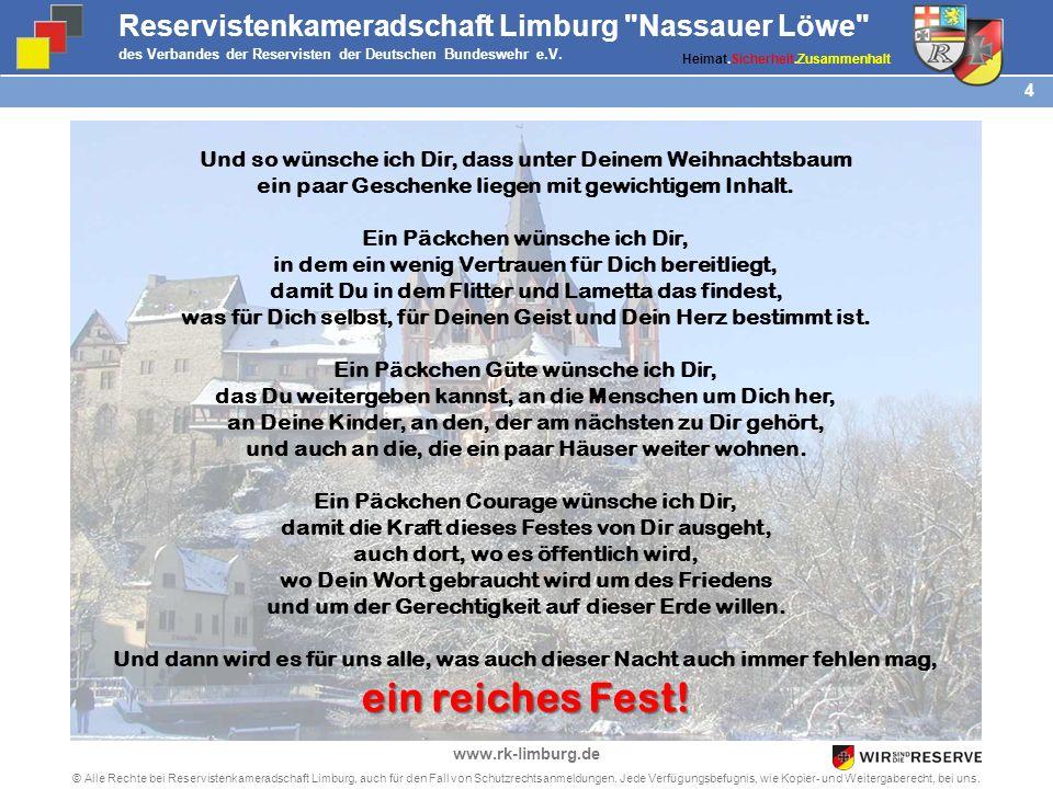 3 © Alle Rechte bei Reservistenkameradschaft Limburg, auch für den Fall von Schutzrechtsanmeldungen. Jede Verfügungsbefugnis, wie Kopier- und Weiterga