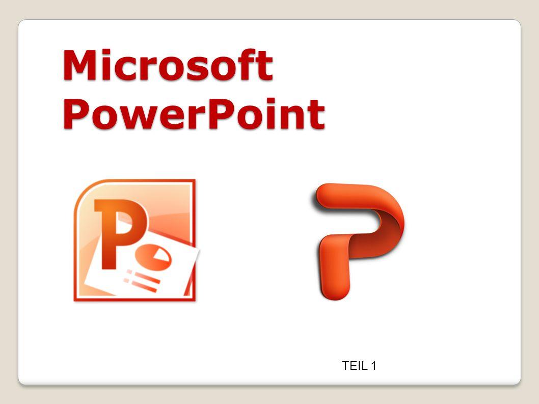 Microsoft PowerPoint TEIL 1