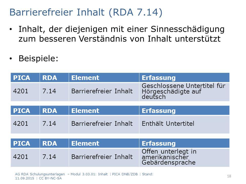 PICARDAElementErfassung 42017.14Barrierefreier Inhalt Geschlossene Untertitel für Hörgeschädigte auf deutsch Barrierefreier Inhalt (RDA 7.14) Inhalt,