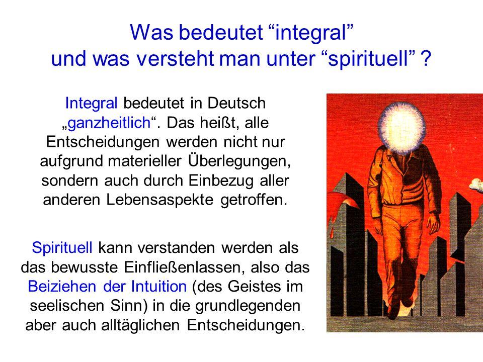 Was bedeutet integral und was versteht man unter spirituell .