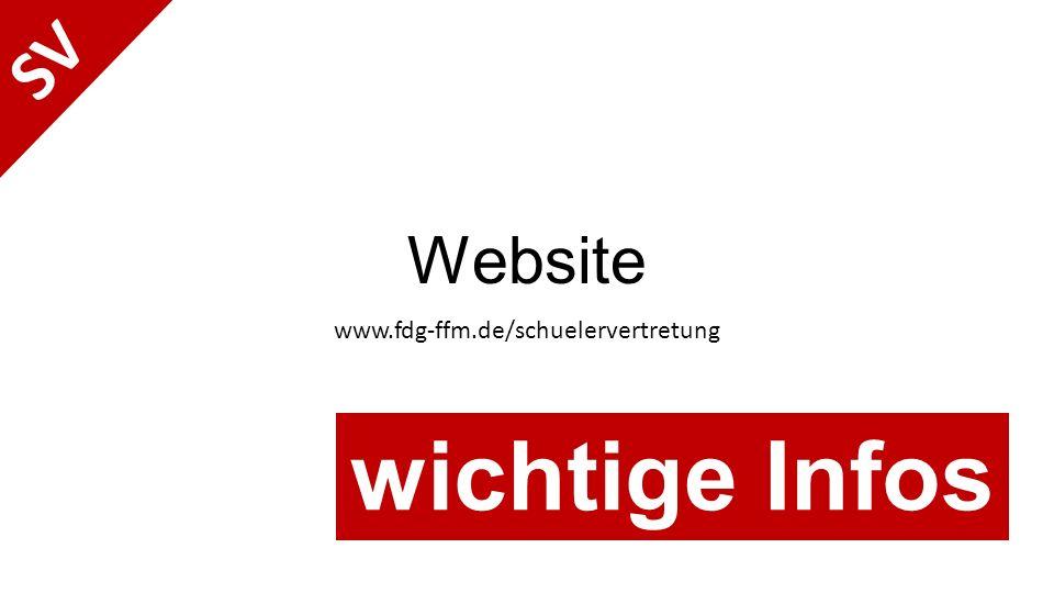 Website www.fdg-ffm.de/schuelervertretung SV wichtige Infos