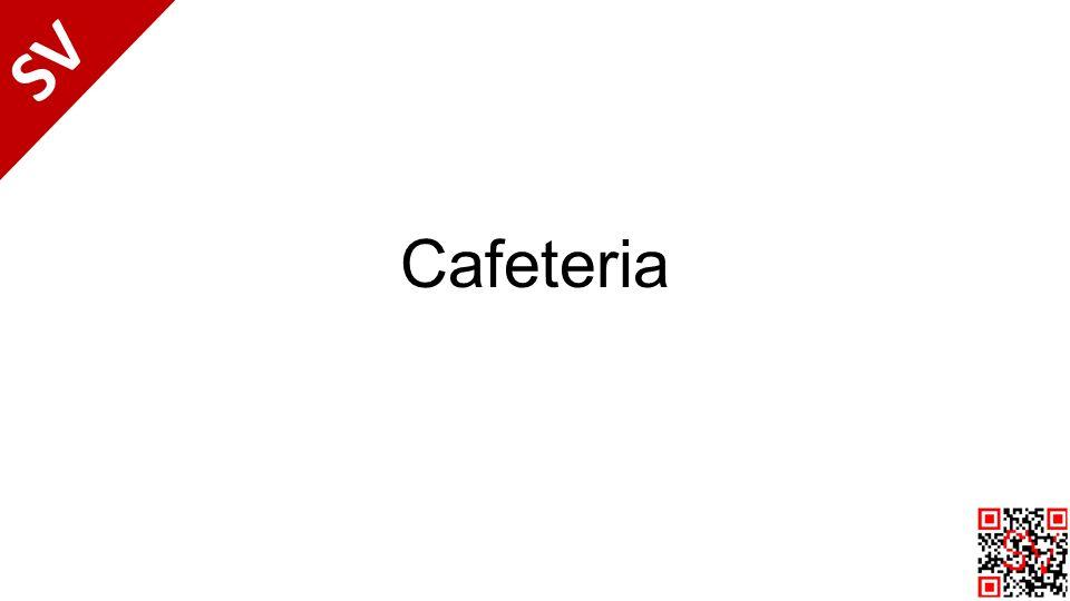 Cafeteria SV
