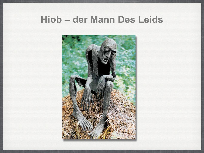 Hiob – der Mann Des Leids