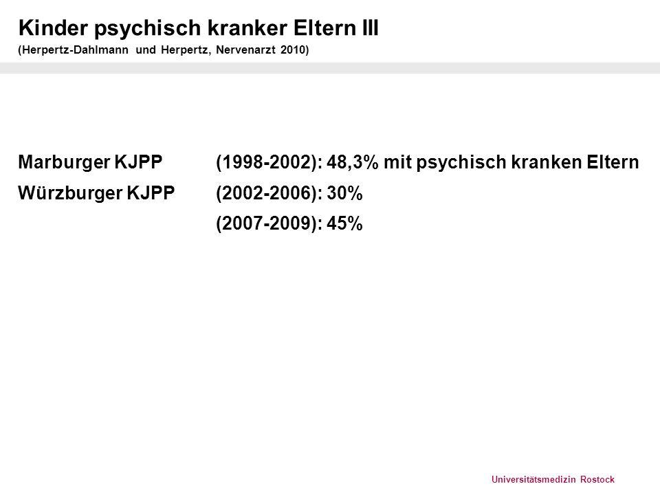 Universitätsmedizin Rostock Kinder psychisch kranker Eltern IV (Mattejat und Remschmidt 2008))
