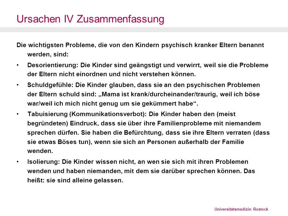Universitätsmedizin Rostock Risiko Alleinerziehender Kinder eines alleinerziehenden Elternteils weisen ein höheres Risiko für die Entwicklung von emotionalen und Verhaltensproblemen auf (Amato 2000).