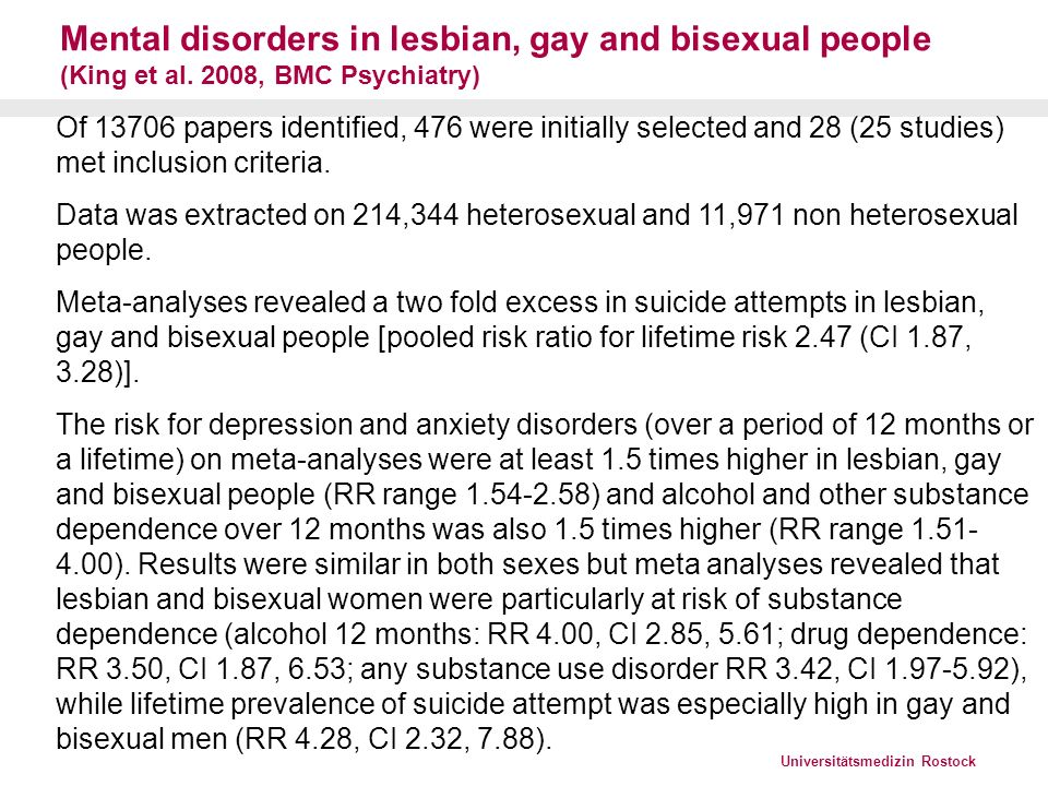 Universitätsmedizin Rostock Mental disorders in lesbian, gay and bisexual people (King et al. 2008, BMC Psychiatry) Of 13706 papers identified, 476 we