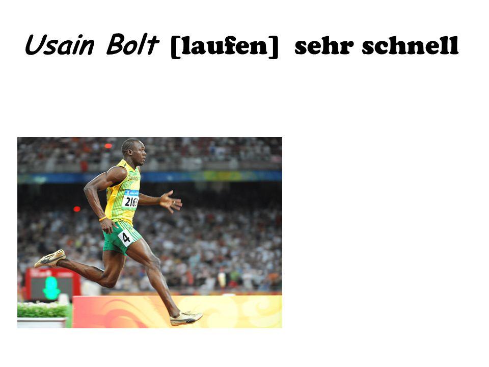 Usain Bolt [laufen] sehr schnell