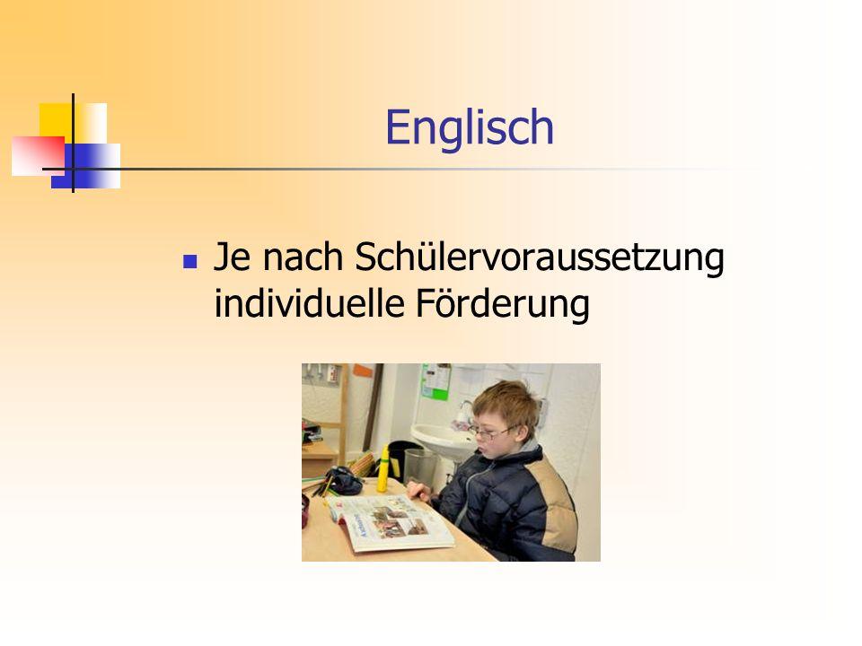 Englisch Je nach Schülervoraussetzung individuelle Förderung