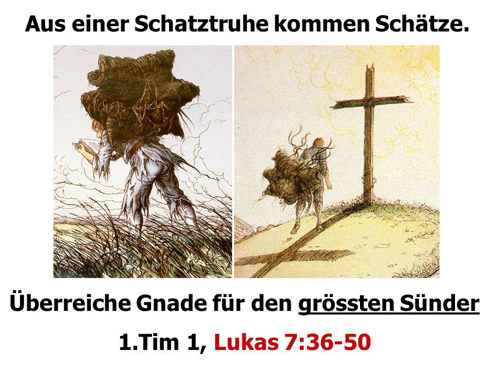 1: Zweifel über Gottes Güte Die 1.grosse Versuchung: Ob er wirklich erwählt ist.
