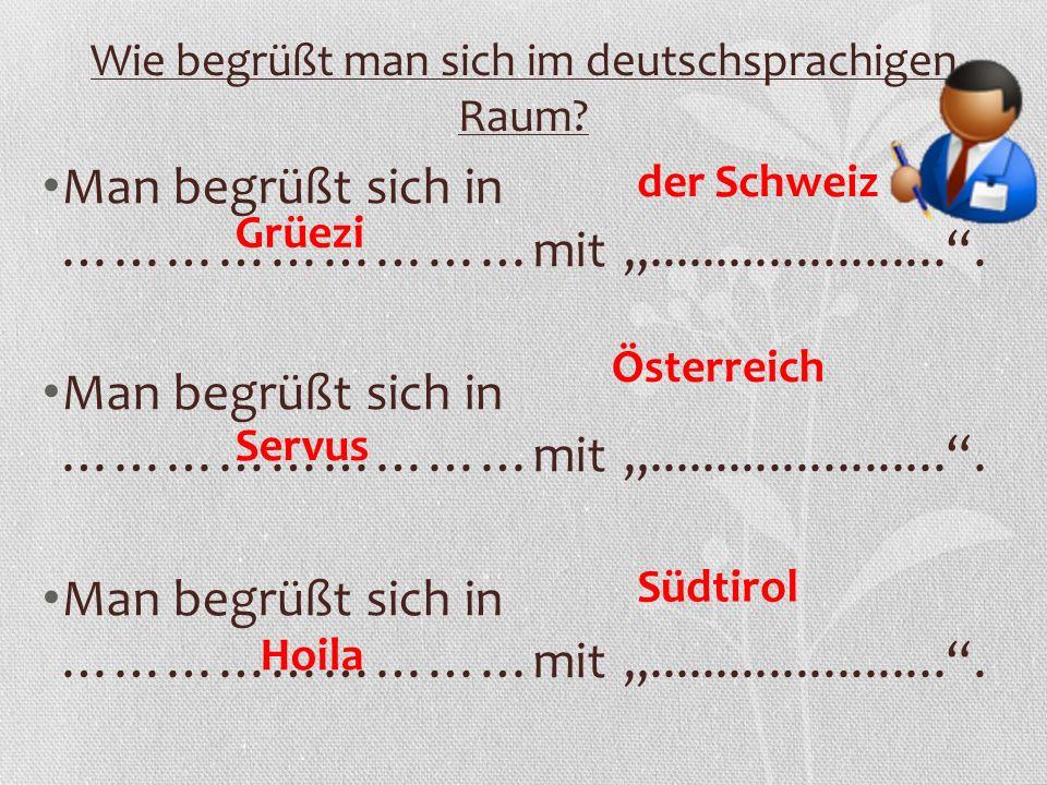 Wie begrüßt man sich im deutschsprachigen Raum.