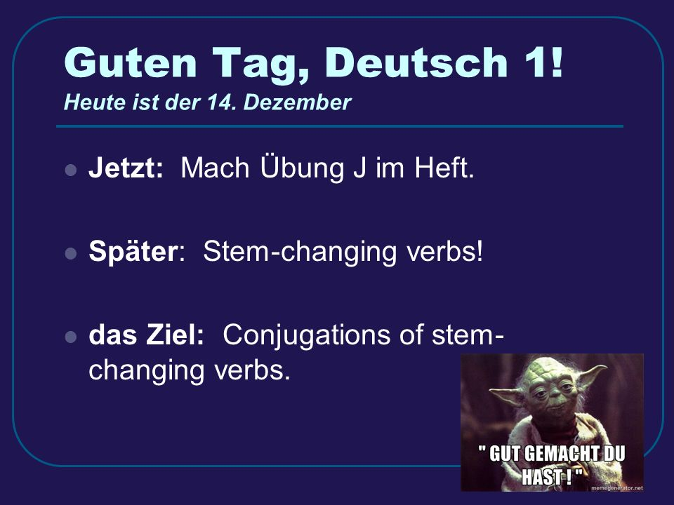 Stem-Changing Verbs German Verbs with Spelling Changes