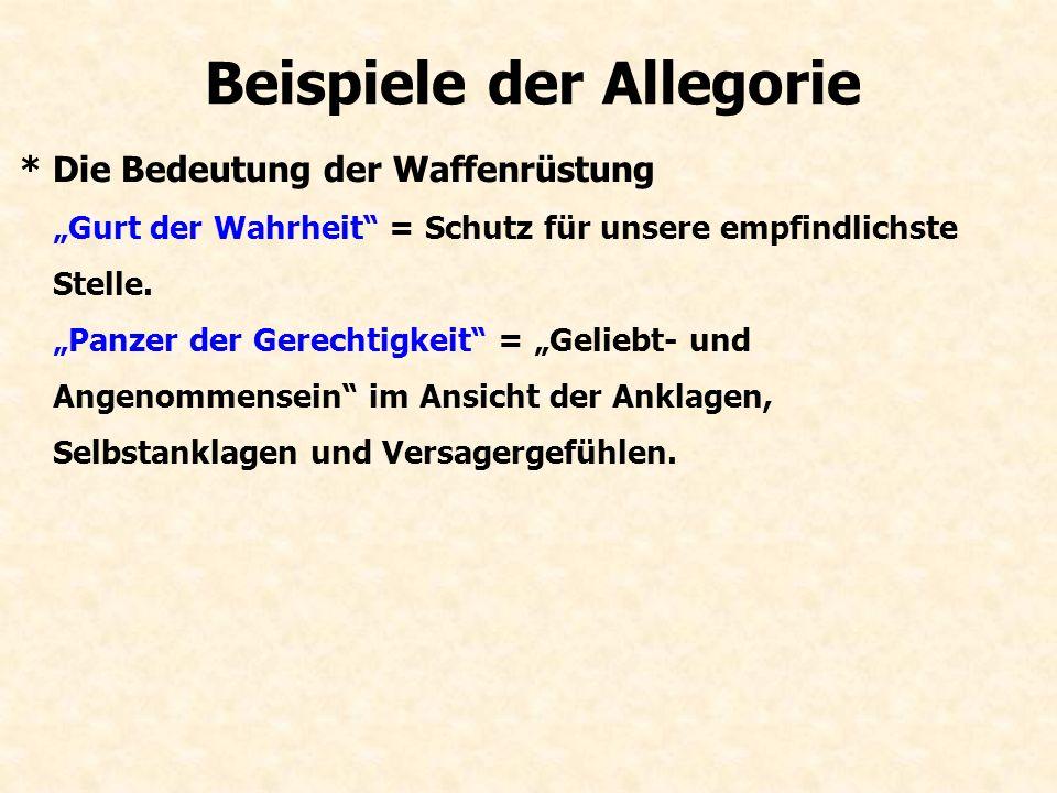 Beispiele der Allegorie * Das verheißene Land als Sieg über Sünde.