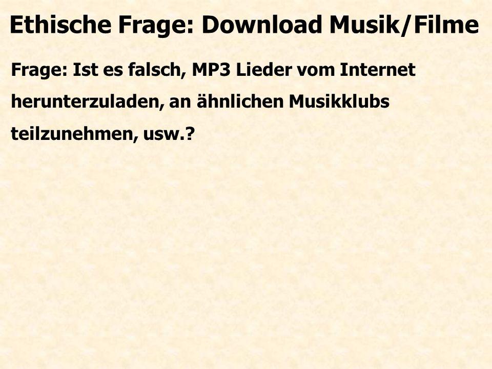 Ethische Frage: Download Musik/Filme