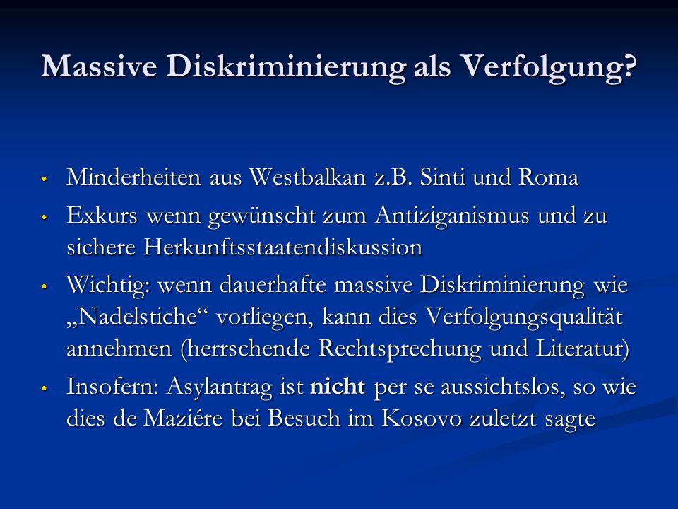 Massive Diskriminierung als Verfolgung.Minderheiten aus Westbalkan z.B.