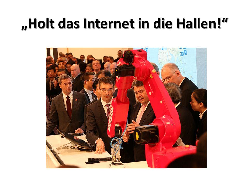 """""""Holt das Internet in die Hallen!"""